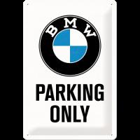"Blechschild ""BMW Parking Only"" - 20x30 cm"
